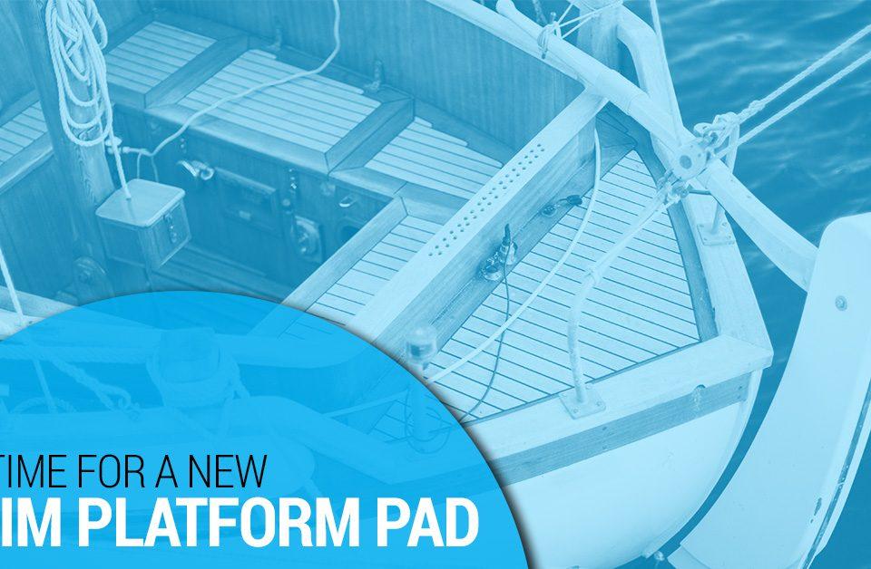 it's time for a new swim platform pad